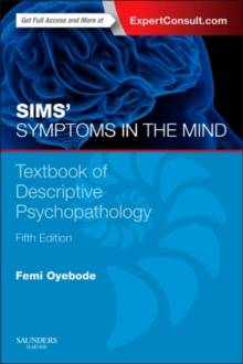 Sims' Symptoms in the Mind: Textbook of Descriptive Psychopathology : With Expert Consult access, Paperback Book