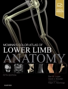 McMinn's Color Atlas of Lower Limb Anatomy, Hardback Book