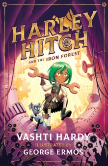 Harley Hitch and the Iron Forest, Paperback / softback Book