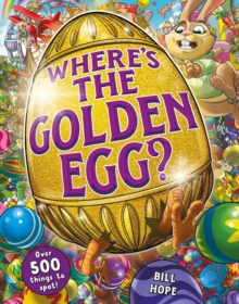 Where's the Golden Egg? A search and find book, Paperback / softback Book