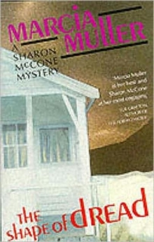 The Shape of Dread : A Sharon McCone Mystery, Paperback Book