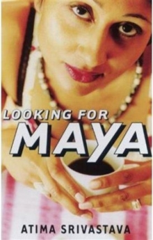 Looking for Maya, Paperback Book