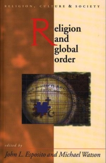 Religion and Global Order, Paperback / softback Book
