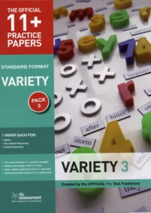 11+ Practice Papers, Variety Pack 3 : Maths Test 3, Verbal Reasoning Test 3, Non- Verbal Reasoning Test 3, Paperback Book
