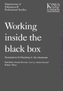Working Inside the Black Box : Assessment for Learning in the Classroom, Paperback Book