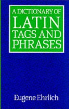 A Dictionary of Latin Tags and Phrases, Paperback Book