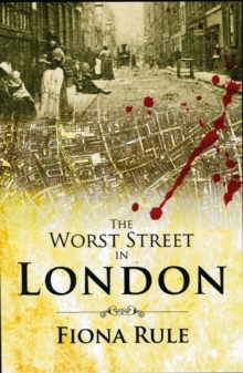 The Worst Street in London, Paperback Book