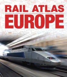 Rail Atlas Europe, Hardback Book