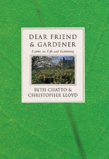 Dear Friend and Gardener, Hardback Book