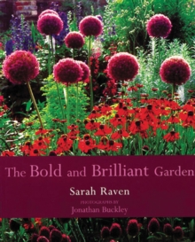 The The Bold and Brilliant Garden, Paperback Book