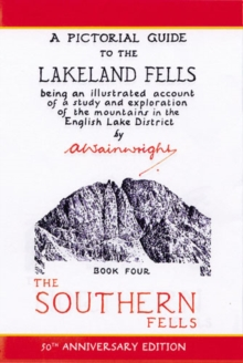 Southern Fells : Pictorial Guides to the Lakeland Fells Book 4 (Lake District & Cumbria), Hardback Book