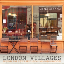 London Villages : Explore the City's Best Local Neighbourhoods, Paperback Book