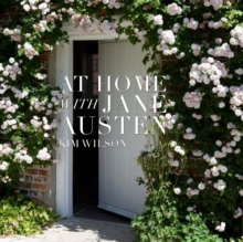 At Home with Jane Austen, Hardback Book