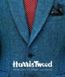 Harris Tweed : From Land to Street, Paperback Book