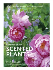 The The RHS Companion to Scented Plants, Hardback Book