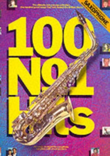 100 No.1 Hits for Saxophone, Paperback Book