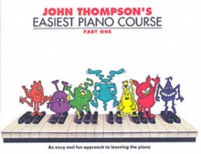 John Thompson's Easiest Piano Course : Part 1 - Revised Edition, Paperback / softback Book