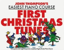 John Thompson's Easiest Piano Course : First Christmas Tunes, Paperback / softback Book