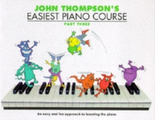 John Thompson's Easiest Piano Course : Part 3 - Revised Edition, Paperback / softback Book