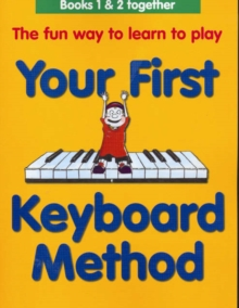 Your First Keyboard Method Omnibus Edition, Paperback Book