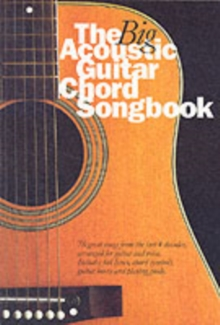 The Big Acoustic Guitar Chord Songbook, Paperback Book