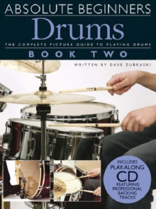 Absolute Beginners : Drums - Book Two, Paperback Book
