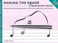 Making the Grade : Preparatory Grade - Revised Edition (Piano), Paperback Book