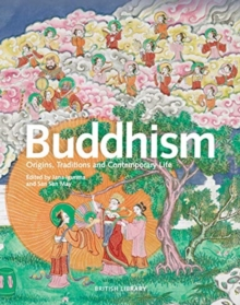 Buddhism : Origins, Traditions and Contemporary Life, Hardback Book