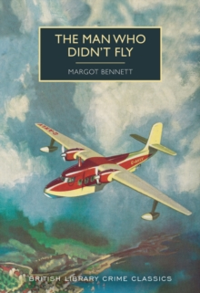 The Man Who Didn't Fly, Paperback / softback Book
