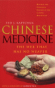 Chinese Medicine : The Web That Has No Weaver, Paperback Book