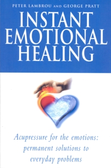 Instant Emotional Healing, Paperback Book