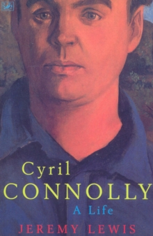 Cyril Connolly : A Life, Paperback Book