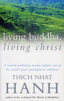 Living Buddha, Living Christ, Paperback Book