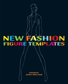 New Fashion Figure Templates : Over 250 Templates, Paperback Book