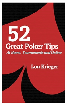 52 Great Poker Tips : At Home, Tournament and Online, Paperback Book