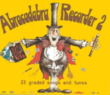 Abracadabra Recorder Book 2 (Pupil's Book) : 23 Graded Songs and Tunes, Paperback Book