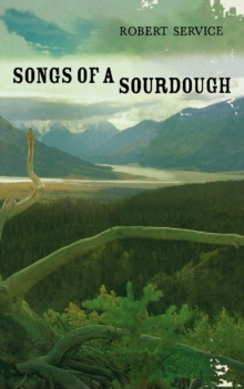 Songs of a Sourdough, Paperback Book