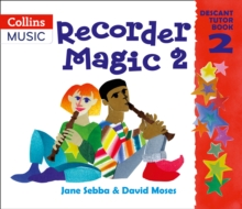 Recorder Magic: Descant Tutor Book 2, Paperback Book