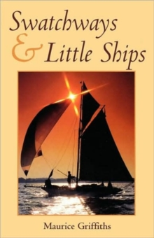 Swatchways and Little Ships, Paperback Book