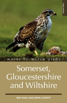 Where to Watch Birds in Somerset, Gloucestershire and Wiltshire, Paperback Book