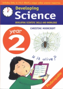 Developing Science: Year 2 : Developing Scientific Skills and Knowledge, Paperback Book