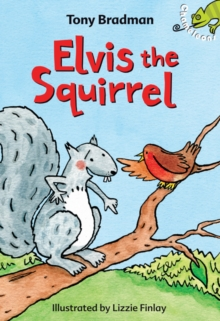Elvis the Squirrel, Paperback Book
