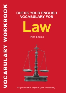 Check Your English Vocabulary for Law : All You Need to Improve Your Vocabulary, Paperback Book