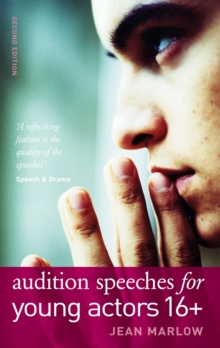 Audition Speeches for Young Actors 16+, Paperback Book