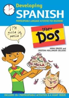 Developing Spanish : Photocopiable Language Activities for Beginners Libro dos, Paperback Book
