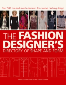 The Fashion Designer's Directory of Shape and Form, Paperback Book