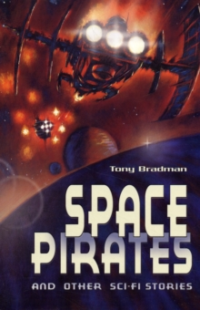 Space Pirates and Other Sci-fi Stories, Paperback / softback Book
