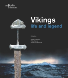 Vikings:Life and Legend, Paperback Book