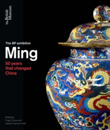 Ming : 50 years that changed China, Paperback Book