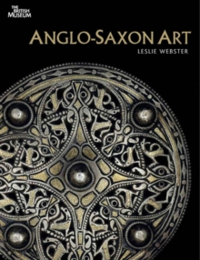 Anglo-Saxon Art : A New History, Paperback Book